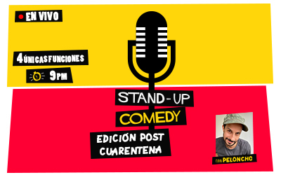 STAND-UP COMEDY: EDICIÓN POST CUARENTENA